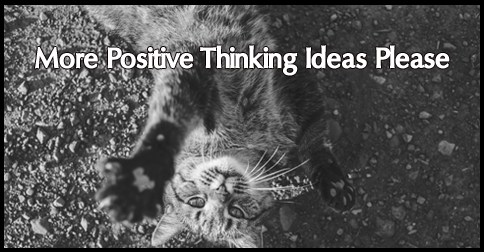 positive thinking ideas and the law of attraction